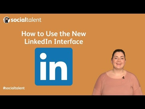 How to Use the New LinkedIn Interface