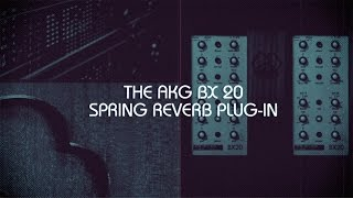 UAD AKG BX 20 Spring Reverb Plug-In Trailer