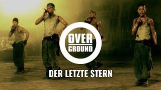 Overground - Der letzte Stern (Official Video)