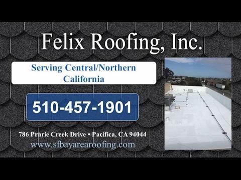 Felix Roofing   Pacifica CA Roofing Contractors