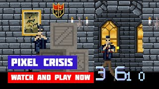 Pixel Crisis · Game · Gameplay