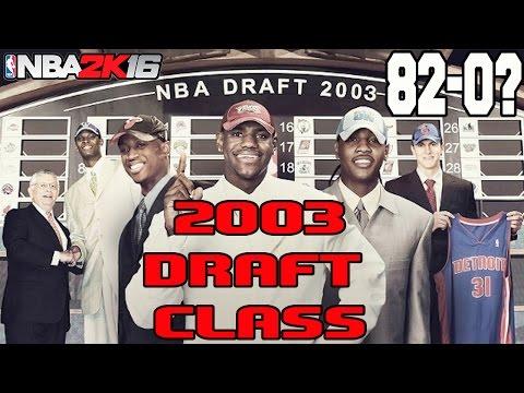 CAN THE 2003 NBA DRAFT CLASS GO 82-0? - NBA 2K16 MY LEAGUE
