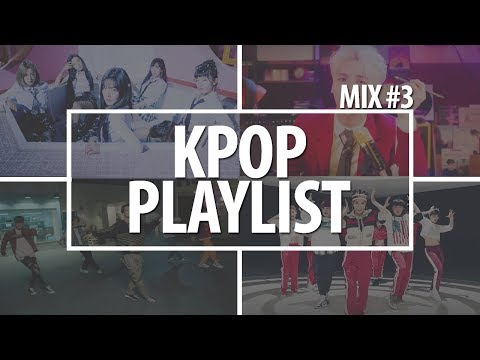 Kpop Playlist 2018 | Mix #3 [Party, Dance, Gym, Sport]