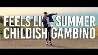 FEELS LIKE SUMMER - Childish Gambino | Dance Choreography Cover