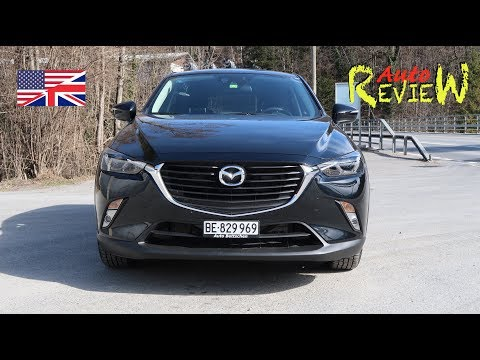 2017 Mazda CX-3 Skyactive-G 150 AWD Ambition AT | AutoReview | Switzerland | Episode 70 [ENG]