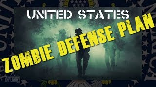 United States Zombie Defense Plan - Explained