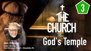 The Church Is God's Temple