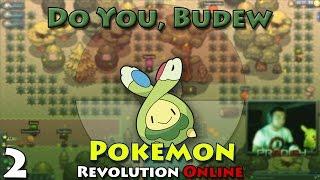 do you budew pokemon revolution online pt 2