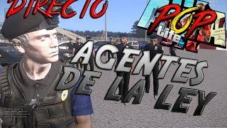 POP LIFE 2.0 | Agentes de Ley | DIRECTO | Policia