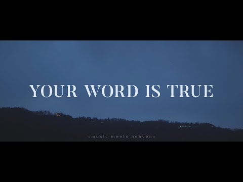 Nathan Taylor - Your Word Is True (Lyrics)