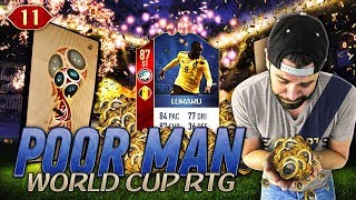 THE MOST INSANE PACK LUCK EVER!!! SO LUCKY!!! - POOR MAN WORLD CUP RTG #11 - FIFA 18