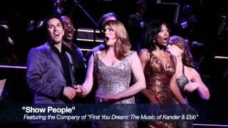 "Highlights from ""First You Dream: The Music of Kander & Ebb"""
