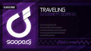 DJ Coone ft. Scope DJ - Traveling