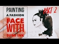 How to Paint Balenciaga Fashion Faces on My Business Cards with Sumi Ink Part 2