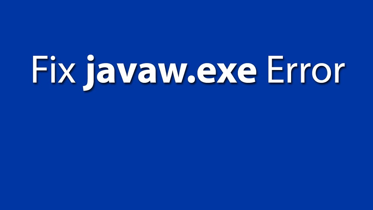 How to Fix Javaw.exe Error in Few Steps - YouTube