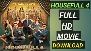 How to Housefull 4 kaise download kare|housefull 4 movie download video