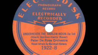 Peter De Rose Orchestra - Underneath the Harlem Moon - 1932