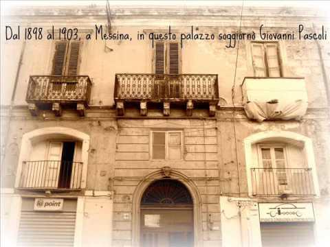 Giovanni pascoli a messina youtube - Casa della moquette messina ...