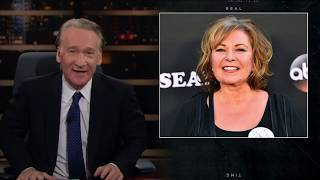 New Rule: Dear Roseanne | Real Time with Bill Maher (HBO)