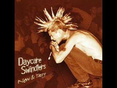 Daycare Swindlers -  Crystal Meth
