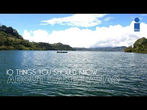 10 Things You Should Know ABout Lake Lanao