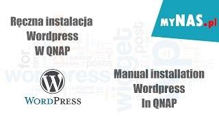 Ręczna instalacja Wordpress w QNAP