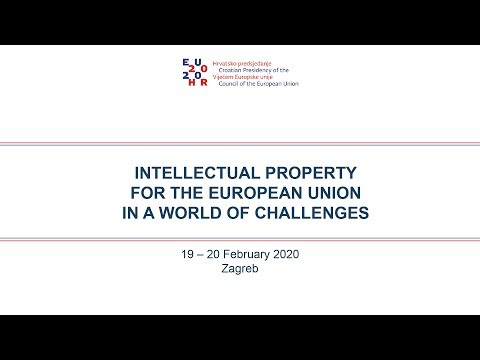 INTELLECTUAL PROPERTY FOR THE EUROPEAN UNION IN A WORLD OF CHALLENGES - Day 1