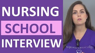 Nursing School Interview Questions and Answers