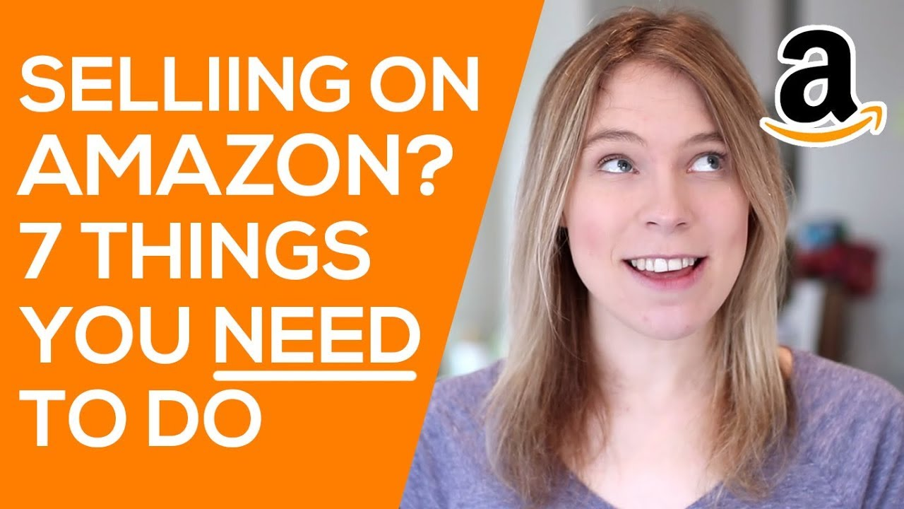 what you need to sell on amazon