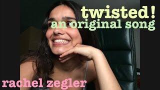 twisted - an original song || rachel zegler