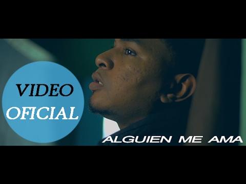 Kiben Nuñez - Alguien Me Ama (Video Oficial HD)