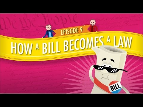 How a Bill Becomes a Law: Crash Course Government and Politics #9