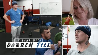 In Camp With: Darren Till | Episode Two, Family Life | UFC 244: Gastelum v Till preview Video