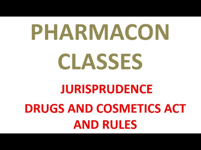 D-PHARMACY PART II- JURISPRUDENCE DRUGS AND COSMETICS ACT AND RULES