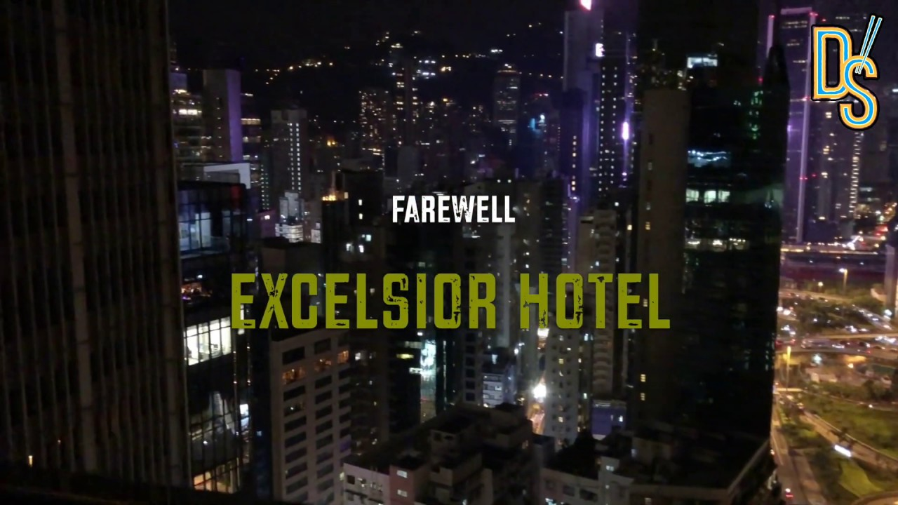 Farewell The Excelsior Hotel Causeway Bay