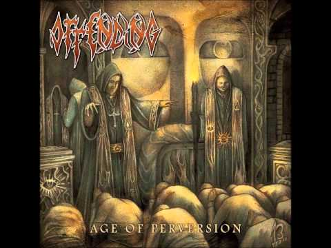 Offending - Age Of Perversion (2012) [Full-Album]