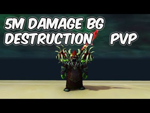 5M DAMAGE BG - 8.0.1 Destruction Warlock PvP - WoW BFA