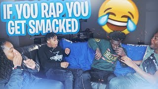 IF YOU RAP YOU GET SLAPPED !!!! FT DDG