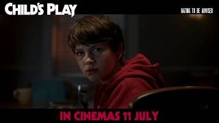 CHILD'S PLAY - in cinemas 11th July