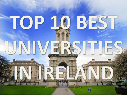 Top 10 Best Universities In Ireland/Top 10 Universidades De Irlanda