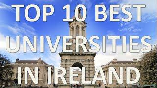Top 10 Best Universities In Ireland/Top 10 Universidades De Irlanda thumbnail