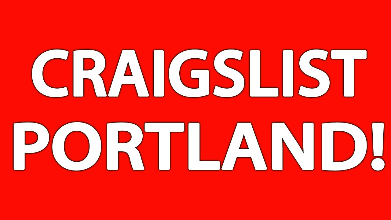 Craigslist Portland Youtube