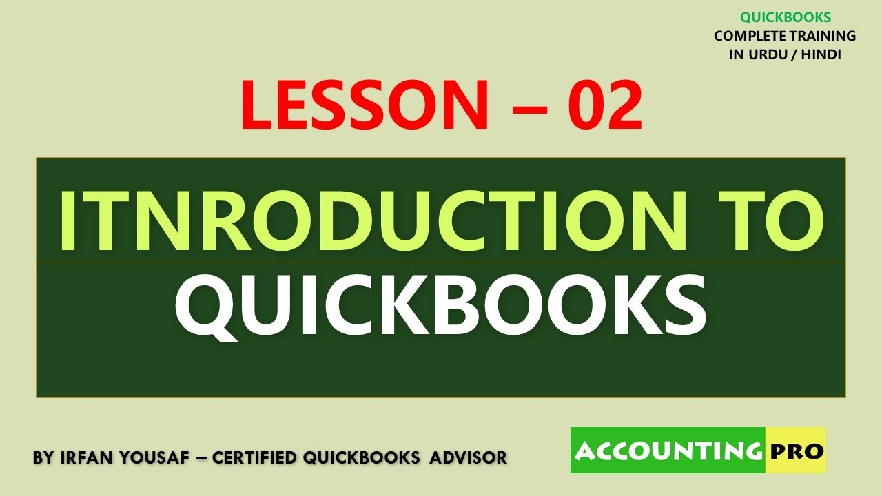Introduction to QuickBooks Software - QuickBooks Tutorial in Urdu/Hindi