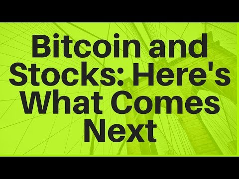Bitcoin and Stocks: Here's What Comes Next (2019-2020)