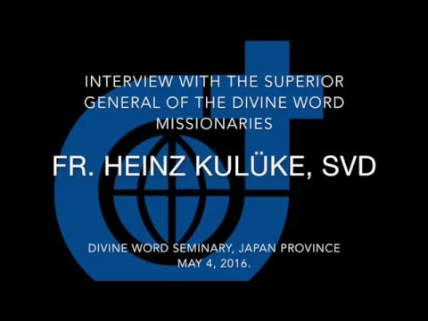 Interview Fr.Kuluke, SVD - Superior general