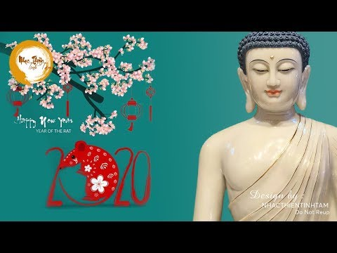 Mở Nhạc Thiền Này Trong TẾT CANH TÝ 2020 Xua Tan Vận Xui, đón Phúc Lộc May Mắn Vào Nhà