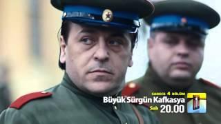 Büyük Sürgün Kafkasya 1 Bölüm Fragmanı   15 Aralık 2015