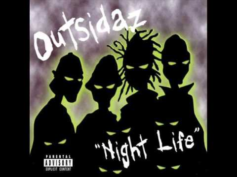 Outsidaz - Night Life [full ep]