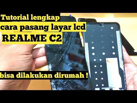 CARA PASANG / GANTI LAYAR LCD /TOUCHSCREEN REALME C2 Dengan Mudah