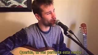 PERFECT (Ed Sheeran) cover acústico subtítulos en español - Juan Pablo Miranda